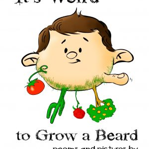 It's Weird to Grow a Beard - Book Cover